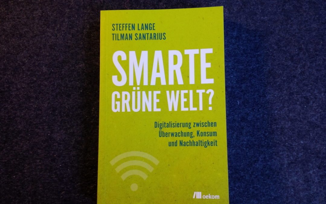Lange/Santarius: Smarte grüne Welt?