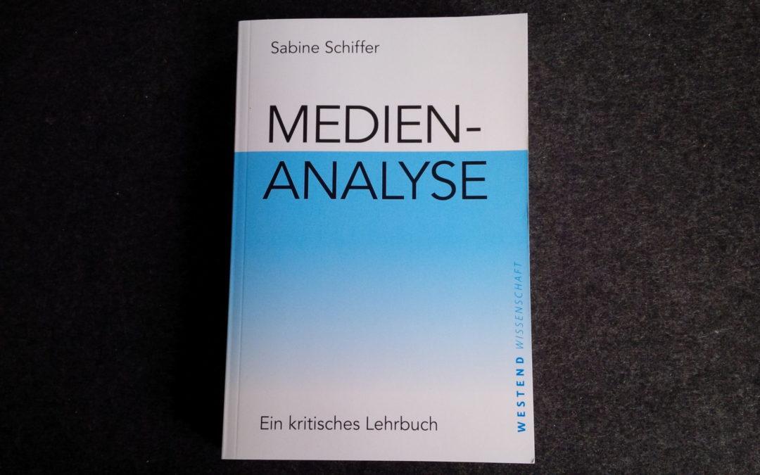 Buchtipp: Sabine Schiffer: Medienanalyse